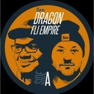 Dragon Fli Empire - Hold Down The Fort / Right On Time