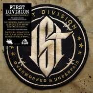 First Division - Overworked & Underpaid (Black Vinyl)