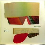 Fog - For Good