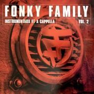 Fonky Family - Instrumentaux Et A Cappella Vol. 2