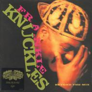 Frankie Knuckles - Beyond The Mix