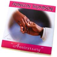 Franklin Titus Thompson III - Anniversary