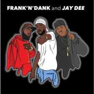 Frank N Dank & Jay Dee - The Jay Dee Tapes (RSD 2017)
