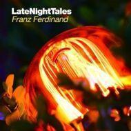 Franz Ferdinand - Late Night Tales