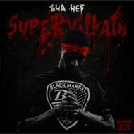 $ha Hef (Sha Hef) - Super Villain (Red Opaque Vinyl)