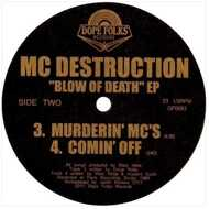 MC Destruction - Blow OF Death EP (Black Vinyl)