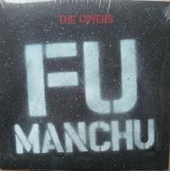Fu Manchu - The Covers