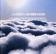 Glashaus - Glashaus II: Jah Sound System
