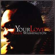 Glen Washington - Your Love