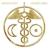 Mono/Poly - Golden Skies
