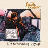 Grand Slam - Funk Cruisin' - The Neverending Voyage
