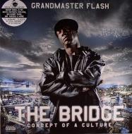 Grandmaster Flash - The Bridge: Concept Of A Culture