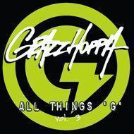 DJ Grazzhoppa - All Things G (Volume 3)