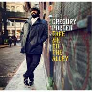 Gregory Porter - Take Me to the Alley (Black Vinyl)