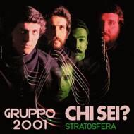 Gruppo 2001 - Chi Sei? / Stratosfera