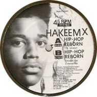 Hakeem X - Hip-Hop Reborn
