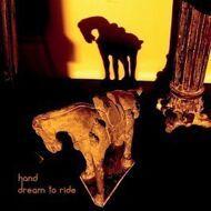 Hand - Dream To Ride