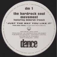 Hardrock Soul Movement - Just The Way You Like It