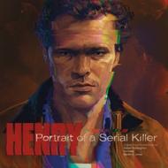 Robert McNaughton, Ken Hale & Steven A. Jones - Henry: Portrait Of A Serial Killer (Soundtrack / O.S.T.)