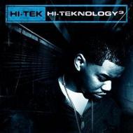 Hi-Tek  - Hi-Teknology 3: Underground