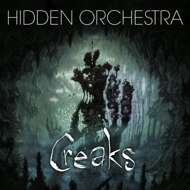 Hidden Orchestra - Creaks (Game / Soundtrack)