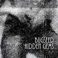 Bugseed - Hidden Gems