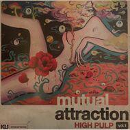 High Pulp - Mutual Attraction Vol. 1 (Black Waxday RSD 2020)