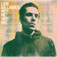 Liam Gallagher - Why Me? Why Not. (Black Vinyl)