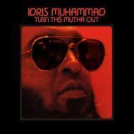 Idris Muhammad - Turn This Mutha Out