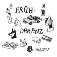 Indius F. - Frühdemenz