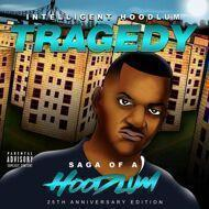 Intelligent Hoodlum - Tragedy - Saga Of A Hoodlum