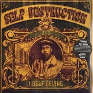 I Self Devine - Self Destruction