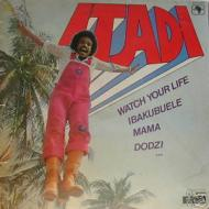 Itadi - Watch Your Life
