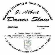J. Albert - Dance Slow
