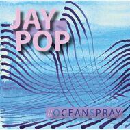 Jay Pop - Oceanspray