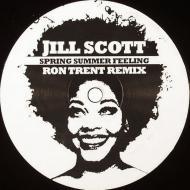 Jill Scott - Spring Summer Feeling (Ron Trent Remix)