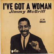 Jimmy McGriff - I've Got A Woman