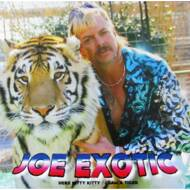 Joe Exotic - Here Kitty Kitty / I Saw A Tiger