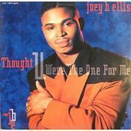 Joey B. Ellis - Thought You Were The One For Me