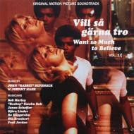 "John ""Rabbit"" Bundrick & Johnny Nash - Vill Så Gärna Tro - Want So Much To Believe Vol. 1 (Original Motion Picture Soundtrack)"