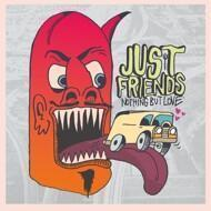 Just Friends - Nothing But Love