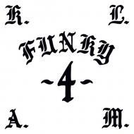 K.L.A.M. (Kicks Like A Mule) - Funky 4
