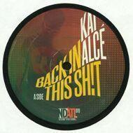 Kai Alce - Back In This Shit
