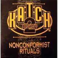 Katch 22 - Non Conformist Rituals