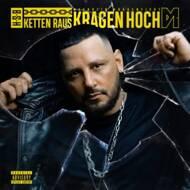 Bass Sultan Hengzt - KETTEN RAUS KRAGEN HOCH (LTD. FANBOX, GR.L)