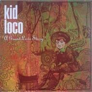 Kid Loco - A Grand Love Story (Black Vinyl)