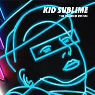 Kid Sublime - The Padded Room