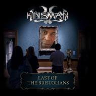 Kinsman - Last Of The Bristolians