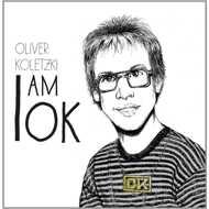 Oliver Koletzki - I Am OK