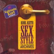 Kool Keith - Sex Style: The Unreleased Archives (10th Anniversary)